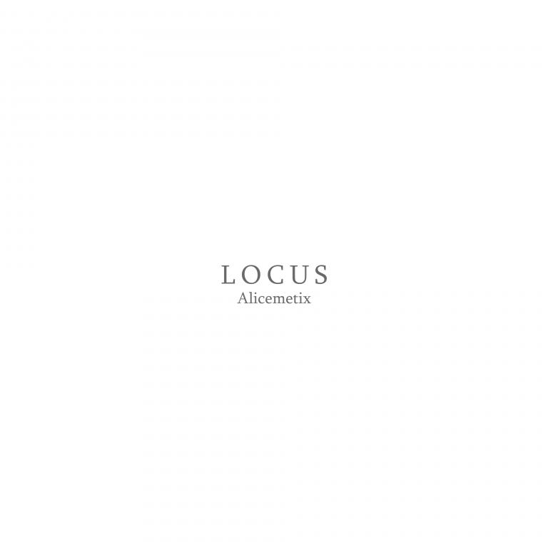LOCUS (Alicemetix)